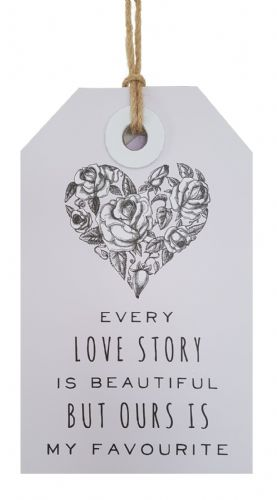 Slogan Sign, Hanging Plaque: 'Every Love Story ..'